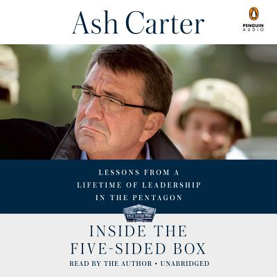 Inside the Five-Sided Box: Lessons from a Lifetime of Leadership in the Pentagon Cover Image