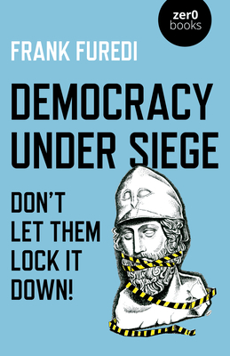 Democracy Under Siege: Don't Let Them Lock It Down! Cover Image