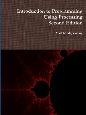 Introduction to Programming Using Processing, Second Edition Cover Image