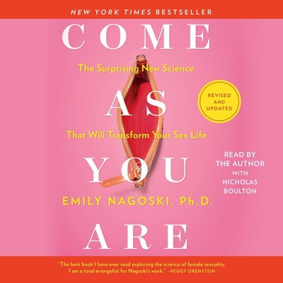 Come as You Are: Revised and Updated: The Surprising New Science That Will Transform Your Sex Life Cover Image