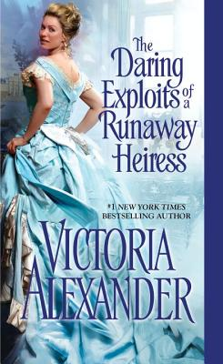 The Daring Exploits of a Runaway Heiress Cover