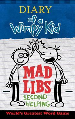 Diary of a Wimpy Kid Mad Libs: Second Helping Cover Image