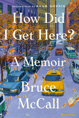 How Did I Get Here?: A Memoir Cover Image
