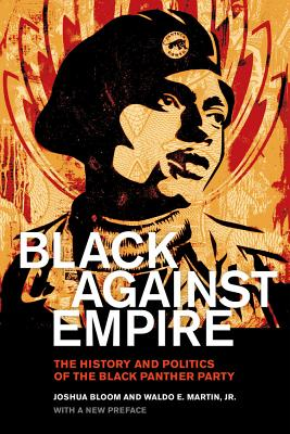 Black against Empire: The History and Politics of the Black Panther Party Cover Image