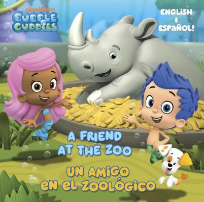 A Friend at the Zoo/Un amigo en el zoologico (Bubble Guppies) (Pictureback(R)) Cover Image