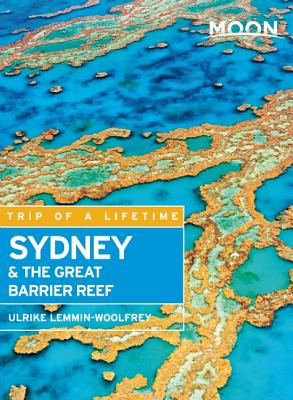 Moon Sydney & the Great Barrier Reef (Moon Handbooks) Cover Image