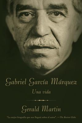 Gabriel Garcia Marquez: Una Vida Cover Image