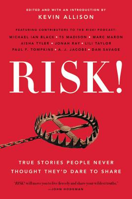 RISK!: True Stories People Never Thought They'd Dare to Share Cover Image