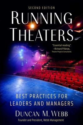 Running Theaters, Second Edition: Best Practices for Leaders and Managers Cover Image