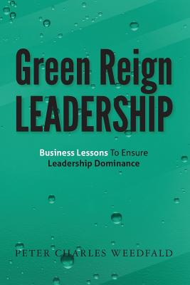 Green Reign Leadership Cover