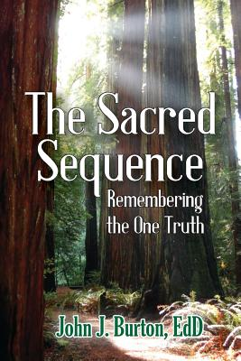 The Sacred Sequence: Remembering the One Truth Cover Image
