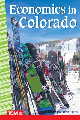 Economics in Colorado (Primary Source Readers) Cover Image