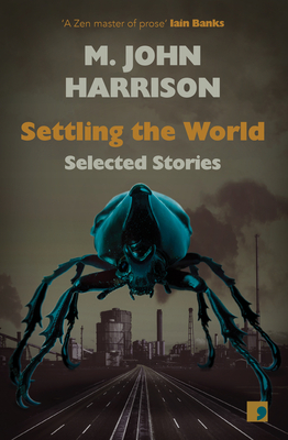 Settling the World: Selected Stories 1970-2020 Cover Image