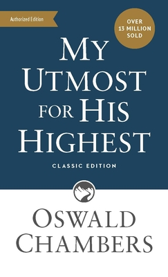 My Utmost for His Highest: Classic Language Mass Market Paperback Cover Image
