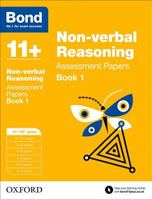 Bond 11+: Non Verbal Reasoning: Assessment Papers Cover Image
