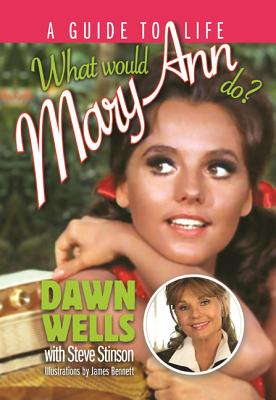 What Would Mary Ann Do?: A Guide to Life Cover Image