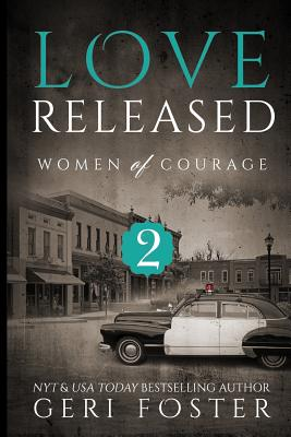 Cover for Love Released - Book Two