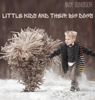 Little Kids and Their Big Dogs Cover Image