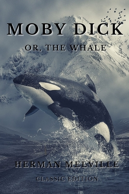 Moby Dick; Or, The Whale: With Annotated Cover Image