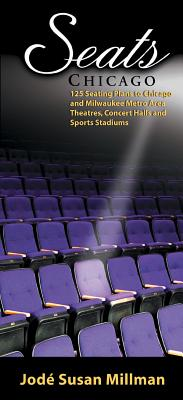 Seats: Chicago (Applause Books) Cover Image