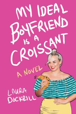 My Ideal Boyfriend Is a Croissant Cover Image