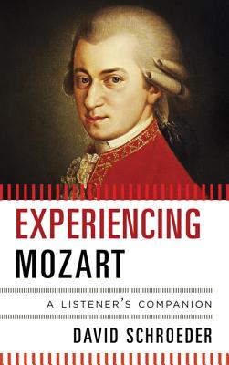 Cover for Experiencing Mozart (Listener's Companion)