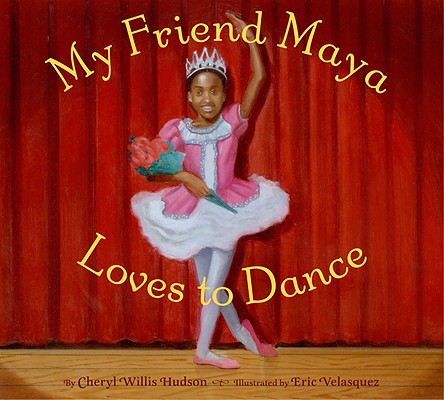 Cover for My Friend Maya Loves to Dance