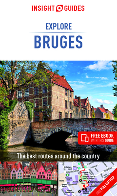Insight Guides Explore Bruges (Travel Guide with Free Ebook) (Insight Explore Guides) Cover Image