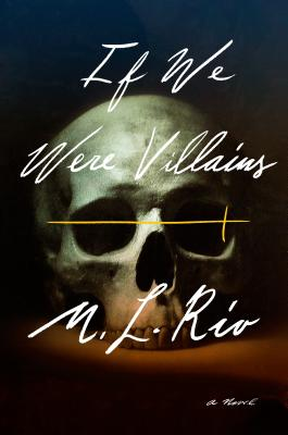 If We Were Villains: A Novel Cover Image