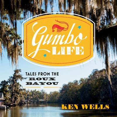 Gumbo Life: Tales from the Roux Bayou (Haunting Danielle #18) Cover Image