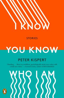 I Know You Know Who I Am: Stories Cover Image
