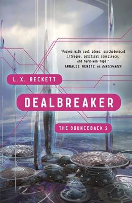 Cover for Dealbreaker (The Bounceback #2)