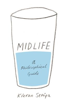 Midlife: A Philosophical Guide Cover Image
