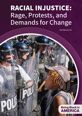 Racial Injustice: Rage, Protests, and Demands for Change Cover Image