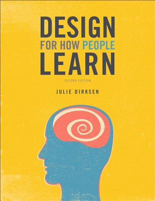 Design for How People Learn (Voices That Matter) Cover Image