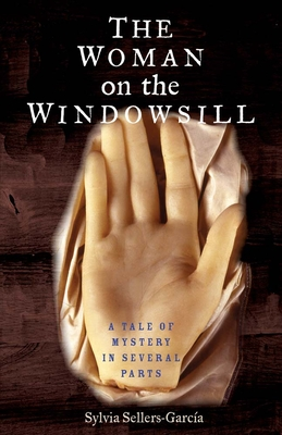 THE WOMAN ON THE WINDOWSILL - By Sylvia Sellers-Garcia