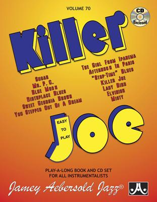 Jamey Aebersold Jazz -- Killer Joe, Vol 70: Easy to Play, Book & CD Cover Image