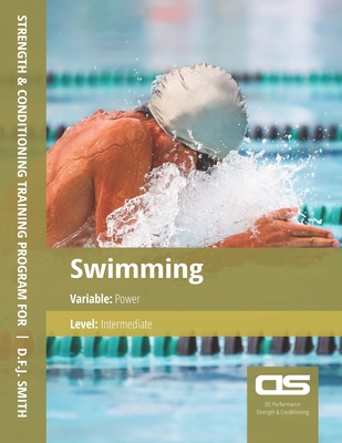DS Performance - Strength & Conditioning Training Program for Swimming, Power, Intermediate Cover Image