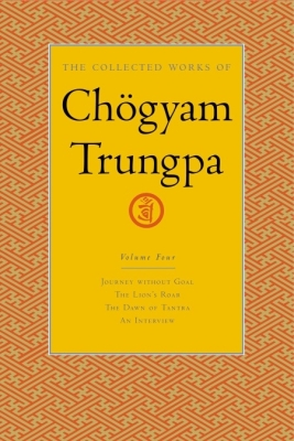 The Collected Works of Chogyam Trungpa, Volume 4 Cover