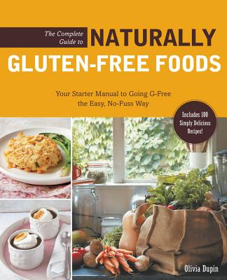 The Complete Guide to Naturally Gluten-Free Foods Cover
