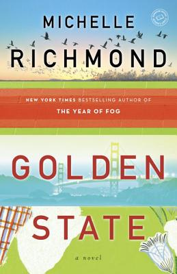 Golden State: A Novel Cover Image