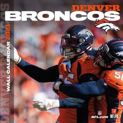 Denver Broncos 2021 12x12 Team Wall Calendar Cover Image