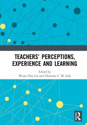 Teachers' Perceptions, Experience and Learning Cover Image