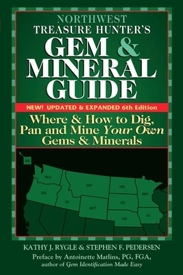 Northwest Treasure Hunter's Gem and Mineral Guide (6th Edition) Cover