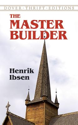 The Master Builder (Dover Thrift Editions) Cover Image