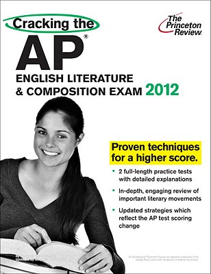 Cracking the AP English Literature & Composition Exam, 2012 Edition Cover Image