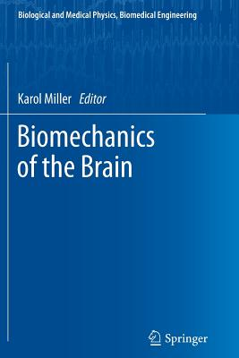 Biomechanics of the Brain (Biological and Medical Physics) Cover Image
