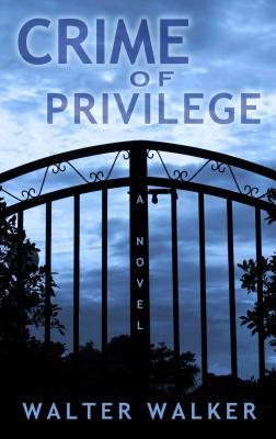 Crime of Privilege Cover Image