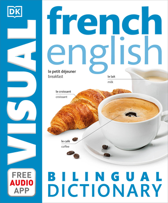 French English Bilingual Visual Dictionary (DK Bilingual Visual Dictionaries) Cover Image