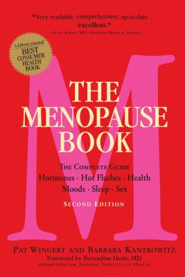 The Menopause Book: The Complete Guide: Hormones, Hot Flashes, Health,  Moods, Sleep, Sex Cover Image